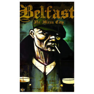 Belfast No Mean City Open Edition Print by Terry Bradley